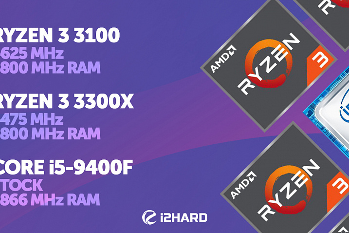 Тест Ryzen 3 3100 и Ryzen 3 3300X vs Core i5-9400F и Ryzen 5 3600X