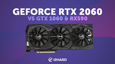 Тест ASUS GeForce RTX 2060 STRIX OC: сравнение с GeForce GTX 1060 и Radeon RX590