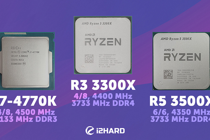 Тест Ryzen 3 3300X vs Ryzen 5 3500X vs Core i7-4770K. 4 или 6 ядер?